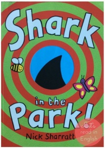 Shark in the Park - Nick Sharratt